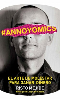 Annoyomics de Risto Mejide